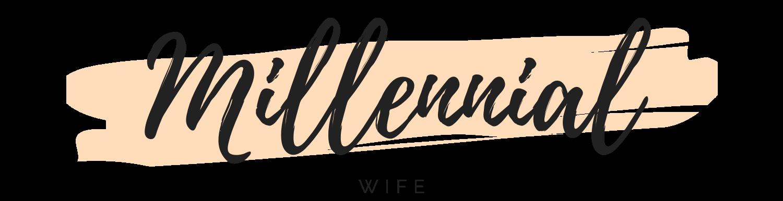Millenial Wife Life